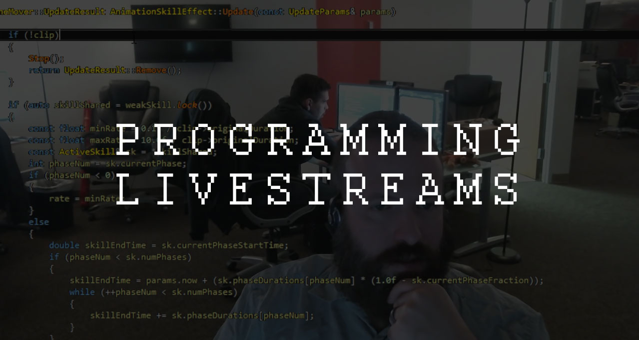 Programming Livestreams